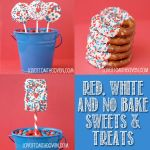 Quick And Easy Red, White & Blue Desserts