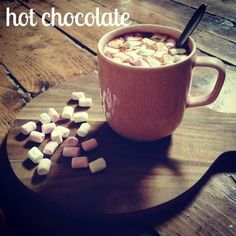 Hot chocolate It's the Little Things
