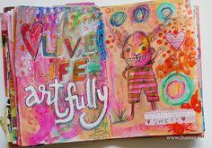 From iHanna's beautiful blog http://www.ihanna.nu/blog/2013/06/art-journal-peek-live-life-artfully/