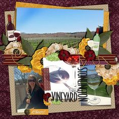 Stoneington Vineyard > Digital Scrapbook Layout by Rebecca using Wined & Dined by Melidy Designs