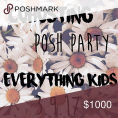 Hosting my first part tomorrow Tomorrow at 4PM I will be hosting my first Posh Party Everything Kids party if you have any items you think are eligible for a host pick then you can tag me in that item. Happy Poshing!! Accessories