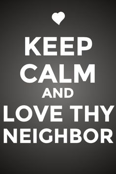 9 Best February Lovethyneighbor Images Truths Favorite Quotes