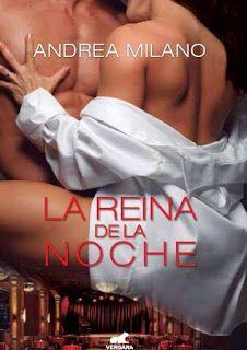Fans de Autoras de Novelas Románticas: La Reina de la Noche, Andrea Milano