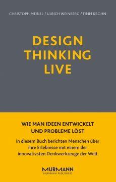 Design Thinking - eines der innovativsten Denkwerkzeuge der Welt