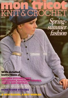 Mon Tricot MD 63 Knitting Crochet Patterns Sweaters Vest Jacket April 1979, 66 pages * Spring Summer Fashions * Pattern Stitches, Dots, Jacquards, Thousand Stripes, Youth and Fantasy ... * Joyful Pullovers, Joyful Children * Honeycomb Stitches * Contains patterns for 30 knitted and 1 crocheted design. #MonTricotKnitCrochet #VintageKnittingPatterns