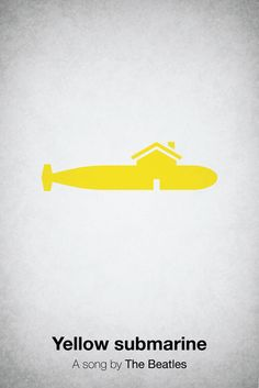 """Yellow submarine"" a song by The Beatles / Pictogram Music Posters"