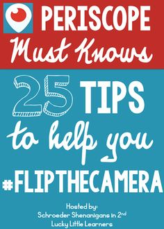 a list of 25 Periscope MUST KNOWS by Lucky Little Learners and Schroeder Shenanigans in to help you flip the camera and use periscope to show your face and broadcast LIVE with quality content! Marketing Tactics, Content Marketing, Online Marketing, Social Media Marketing, Marketing Ideas, Periscope App, Flipped Classroom, Classroom Ideas, Classroom Tools