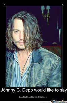 GOOGNIGHT From Johnny Depp