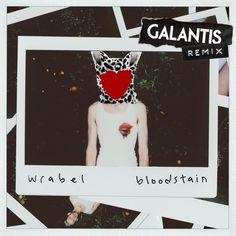 Bloodstain - Galantis Remix | Wrabel Galantis | http://ift.tt/2oLibdJ | Added to: http://ift.tt/2fMDYS8 #pop #spotify