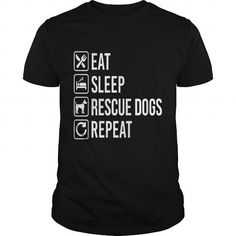 Cool Dog rescue Eat Sleep Repeat dog t shirt T-Shirts