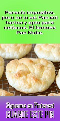 Parecía imposible, pero no lo es: Pan sin harina y apto para celíacos. El famoso Pan Nube. #pan #harina