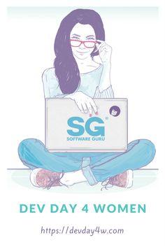 Dev Day for Women es un día para mujeres que desarrollan software. http://devday4w.com/