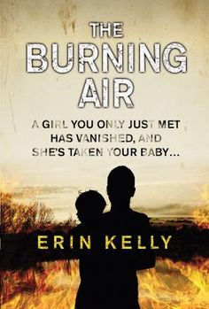 Availability: The burning air [text (large print)] / Erin Kelly. Erin Kelly, Large Prints, Book Lists, So Little Time, Burns, My Books, Things I Want, Train, Memories