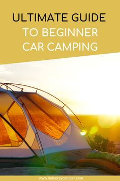 Ultimate Guide to Car Camping for Beginners All the gear beginner car campers need to get outside. How to choose a tent, types of sleeping bags and sleeping pads for a cozy bed when you go car camping. Essentials, tips and tricks for beginner car campers. Camping Needs, Camping Near Me, Best Camping Gear, Camping Guide, Diy Camping, Camping Checklist, Tent Camping, Camping Hacks, Outdoor Camping
