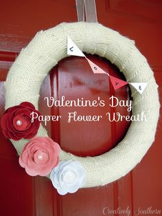 Creatively Southern: Paper Flower Valentine Wreath