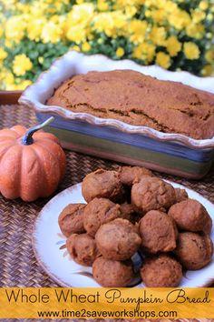 Homemade Whole Wheat Pumpkin Bread & Mini Muffins - Time 2 Save Workshops