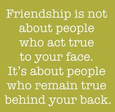 Very True!!! and it's about people who act true to your face too, under different circumstances. It's also about remaining friends through changes, if things change and you become closer through a relationship with one of your family members, you should remain the same and remain friends. But I'm worried that may not happen, I've seen changes already!! and nothing has even happened yet!