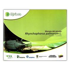 Manejo del picudo. Rhynchophorus palmarum L. - Varios - Produmedios http://www.librosyeditores.com/tiendalemoine/3661-manejo-del-picudo-rhynchophorus-palmarum-l-9789588214863.html Editores y distribuidores