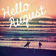 Goodbye July, Hello August! #surfing #sunset #summer