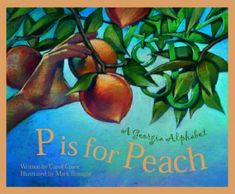 Discover America State by State: P Is for Peach : A Georgia Alphabet by Carol Crane Hardcover, Revised) for sale online