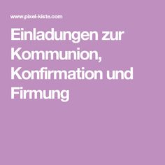 Suche Diesen Und Weitere Pins Auf Sprüche Und Karten. Zu Beginn Des Jahres  Werden Die Einladungen Für Kommunion ...