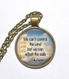 DOLLY PARTON QUOTE Necklace, Singer-Songwriter, Country Music, Author, Actress, Inspirational Necklace, Glass Pendant, Handmade Jewelry