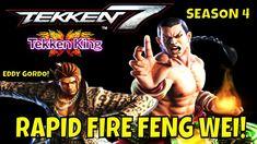RAPID FIRE FENG WEI! (Tekken 7 Season 4)- Eddy Gordo Matches, Gaming, FG... Eddy Gordo, Tekken 7, Season 4, Gaming, Fire, Videogames, Game