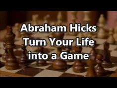 Abraham Hicks - 2018 Turn Your Life into a Game - YouTube