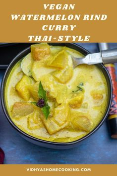An easy Thai-style watermelon rind curry recipe made in Instant Pot with readily available ingredients! #veganthaicurry #easywatermelonrindcurry #watermelonrindrecipes