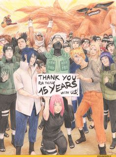Repin if you love Naruto or it was your childhood. Yes Thanks so much for making those 15 years of my life memorable ones ;)