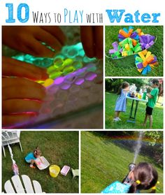 10 Ways to Play with Water - fun summer activities for kids! Summer Activities For Kids, Water Activities, Toddler Activities, Activities To Do, Crafts For Kids, Outdoor Activities, Summer Fun For Kids, Kids Fun, Water Play
