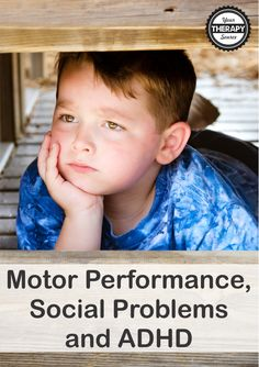 motor performance and social problems in children with adhd teacher ratings attention disorder pediatric occupational therapy physical