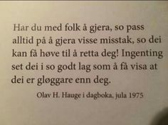 Olav Hauge Writing Art, Humor, Quotes, School, Fun, Quote, Photo Illustration, Humour, Fin Fun