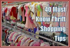 Let It Shine: 40 Must Know Thrift Shopping Tips