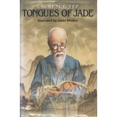 Tongues of Jade, written by Laurence Yep