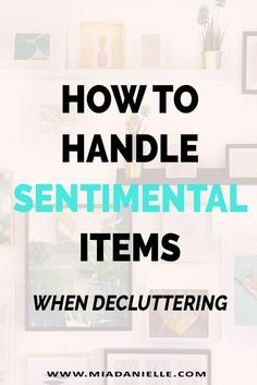 Here's how to handle sentimental items when decluttering when emotional clutter gets in the way of becoming clutter-free. Becoming Minimalist, Minimalist Living, Minimalist Lifestyle, Emotional Clutter, Declutter Your Life, Clutter Organization, Free Space, Organizing Your Home, Organization Ideas