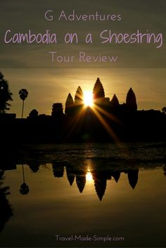 For Sally's first trip to Southeast Asia, she booked a tour to ease her worries. Read about her travel experiences in her G Adventures Cambodia tour review.