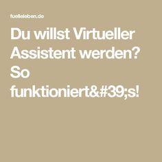 Du willst Virtueller Assistent werden? So funktioniert's!