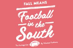 Fall means football in the south!