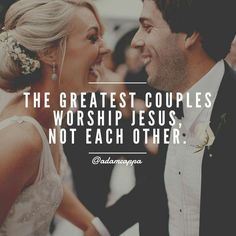 Adam Cappa on - Jesus Quote - Christian Quote - The greatest couples worship Jesus not each other. {Adam Cappa Quote} The post Adam Cappa on appeared first on Gag Dad. Godly Dating, Godly Marriage, Godly Relationship, Marriage Advice, Love And Marriage, Christ Centered Relationship, Marriage Goals, Christian Couples, Christian Dating