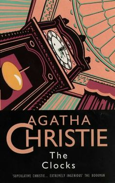 Buy a used The Clocks by Agatha Christie Book by comparing retail prices in UK. ✅Compare prices by leading retailers that sells ⭐Used The Clocks by Agatha Christie Book for cheap prices. Hercule Poirot, Agatha Christie's Poirot, Vintage Book Covers, Vintage Books, Vintage Posters, Cozy Mysteries, Murder Mysteries, Miss Marple, Mystery Novels