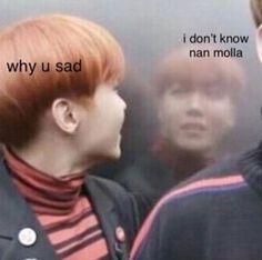 Best Memes Faces Bts Sad IdeasYou can find Kpop memes faces and more on our website. All Meme, New Memes, Random Meme, Blackpink Memes, K Pop, Bts Suga, Bts Taehyung, Bts Cry, Fanfic Kpop