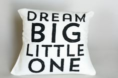 Dream Big  16 Decorative Pillow  Black Ink by IScreenYouScreen, $80.00