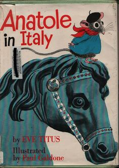 Anatole in Italy - Eve Titus - Paul Galdone - 1973 - Vintage Book