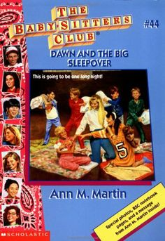 Vol. 44 The Babysitter's Club Dawn And The Big Sleepover By Ann M. Martin