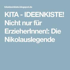 KITA - IDEENKISTE! Nicht nur für ErzieherInnen!: Die Nikolauslegende