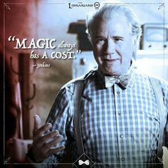 Magic comes with a Price. Is he quoting rumpel? Yep.
