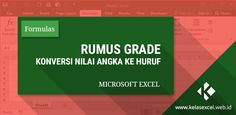 Rumus Grade - Cara Konversi Rentang Nilai ke Huruf Vlookup Excel, Microsoft Excel, Microsoft Office, Data Validation, Thing 1, Page Layout, Filters, Education, Signs