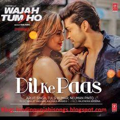 Latest Hindi and Punjabi Songs Lyrics with Full HD Video: Dil Ke Paas Song & HD Video – Arijit Singh – Wajah. Hindi Bollywood Songs, Love Songs Hindi, Love Songs Lyrics, Hindi Movie Video, Hindi Movie Song, Movie Songs, Saddest Songs, Best Songs, Latest Hindi Movies