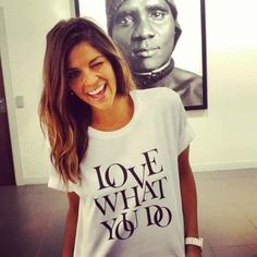 Natalia Cabezas (Trendy Taste) with LOVE WHAT YOU DO tee